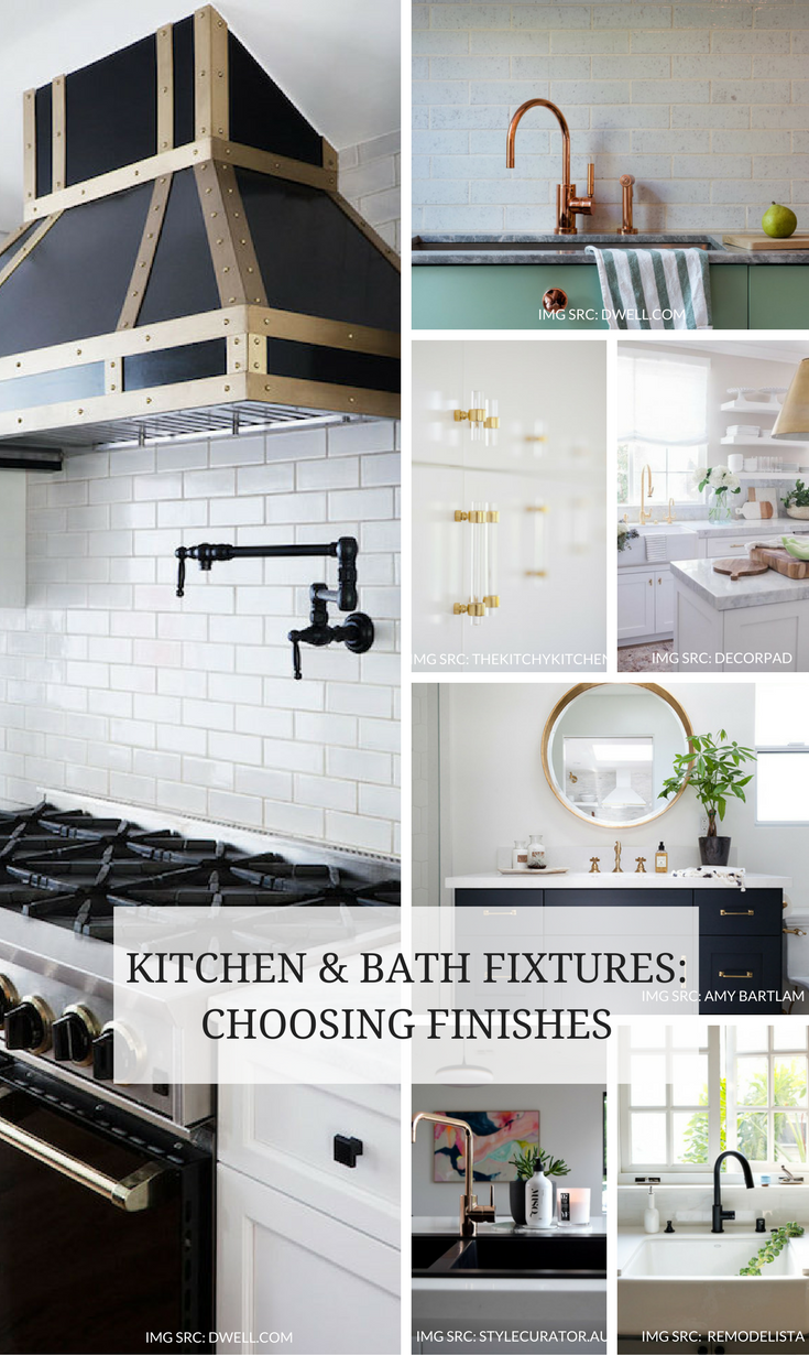 Choosing Finishes For Kitchen Bath Fixtures